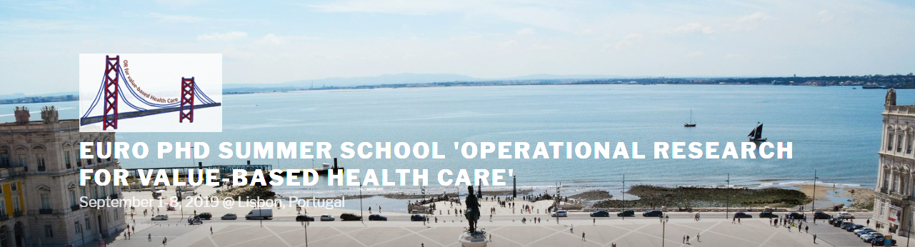 EURO PhD School on OPERATIONAL RESEARCH FOR VALUE-BASED HEALTH CARE